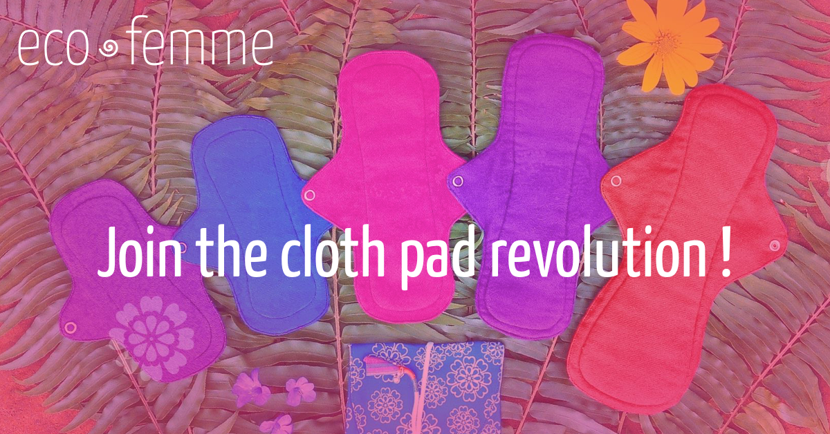 EcoFemme • Join the cloth pad revolution!